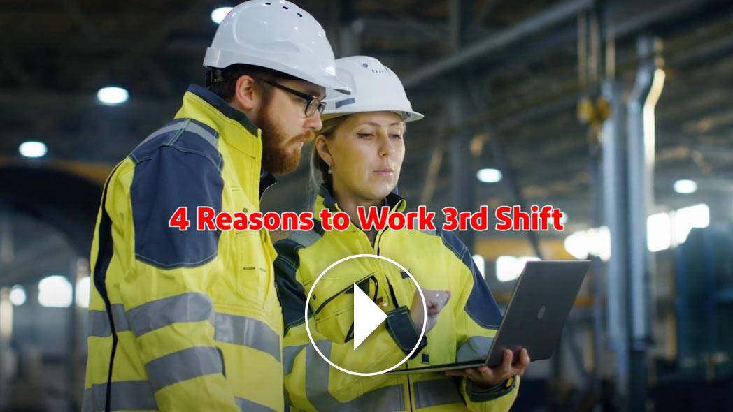4 Reasons to Work 3rd Shift