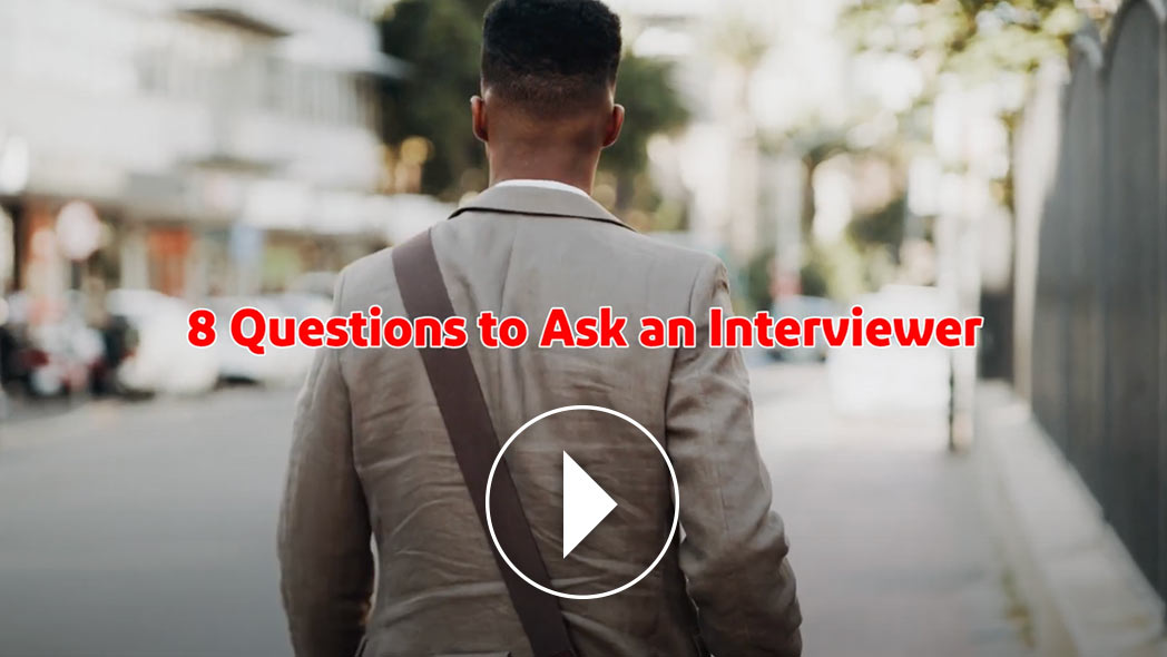 8 Questions to Ask an Interviewer