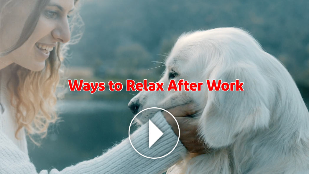 Ways to Relax After Work